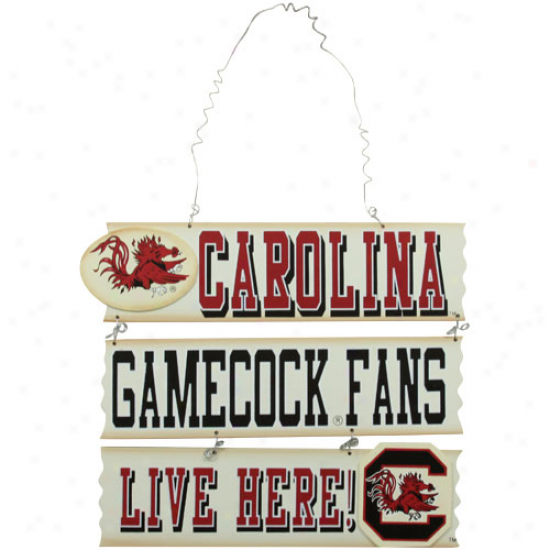 South Carolina Gamecocks Fans Live Here Sign