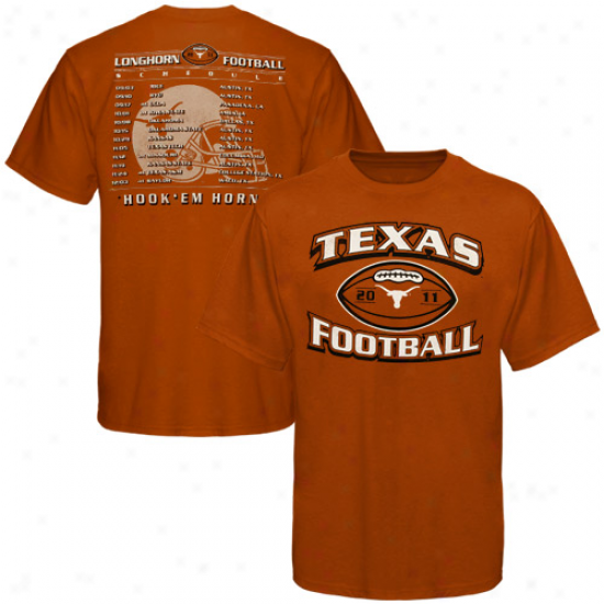 Texas Longhorns 2011 Football Schedule T-shirt - Burnt Orange