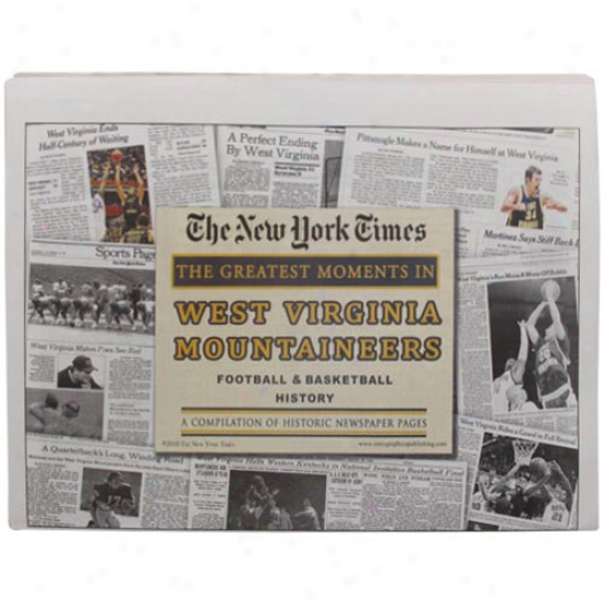 West Virginia Mountaineers Greatest Moments Newspapers