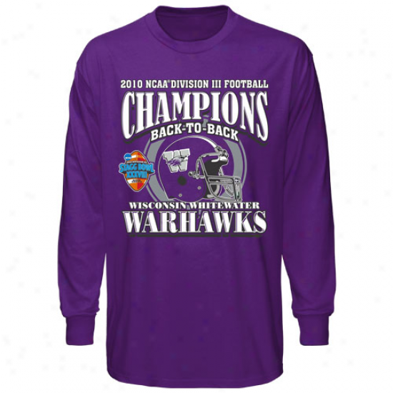 Wisconsin-whitewater Warhawks Purple 2010 Ncaa Dkvision Iii Football Champions Long Sleeve T-shirt