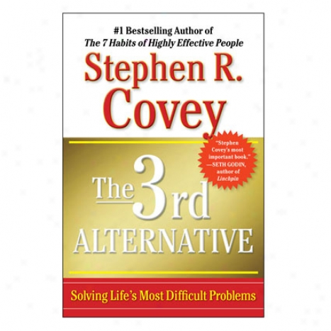 3rd Choice Hardcovdr By Stephen R. Covey