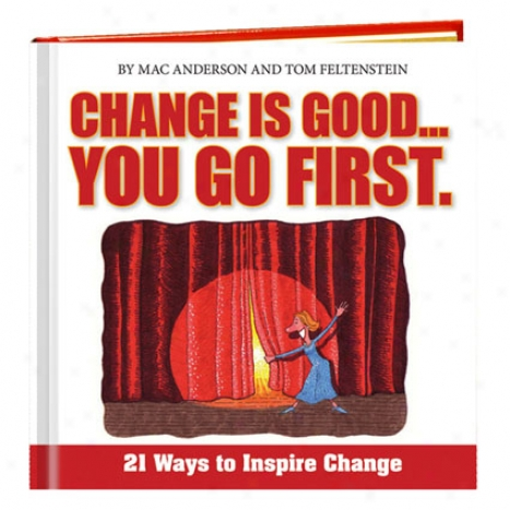 Change Is Good . . . You Go First W/dvd By Simple Truths