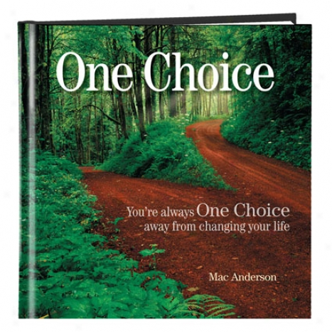 One Choice By Simple Truths