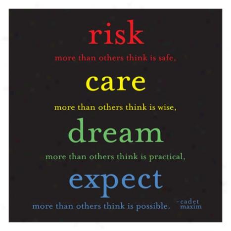 Risk Ca5e Dream Expect Magnet By Quotablecards