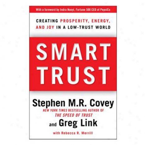 Smart Trust By Stephen M. R. Covey