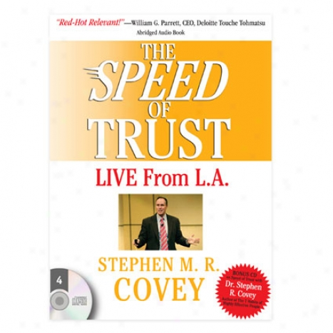Speed Of Trust LiveF rom L.a. Auido By Franklincovey