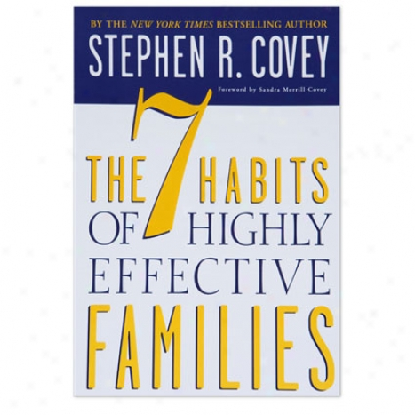 The 7 Habits Of Highly Effective Families - Softcover
