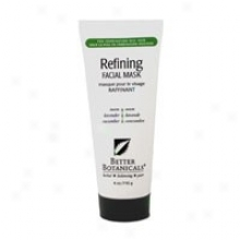 Better Botanicals Refining Facial Mask 3.25 Oz