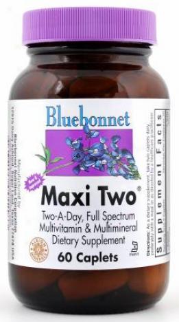 Bluebonnwt's Maxi Two  60caps