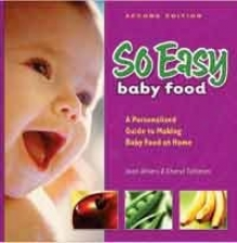 Fresh Baby's Provided that Easy Cookbook 2nd Edition