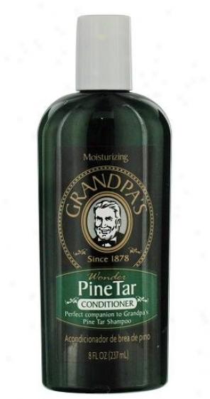 Grandpa's Conditioner Pine Tar 8 Fl Oz