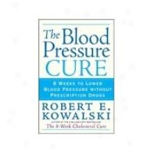 Healthy Origin's Blood Pressure Remedy R. Kowalski Book