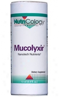 Nutricology's Mucolyxirã¿â¿â¾ Nanotech Nutroentsã¿â¿â¾ Liquid 12ml